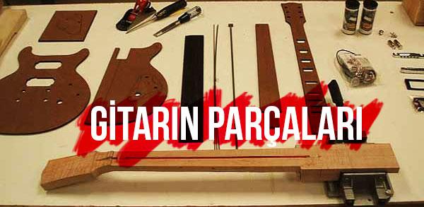gitarın-parçaları
